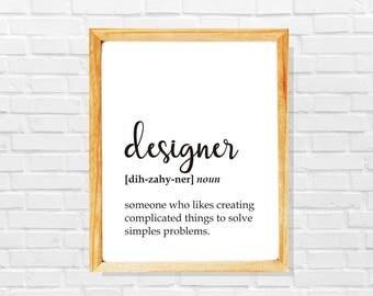 Sarcastic designer gift, funny designer definition print, Designer print, Co-worker print, Sarcastic work print, Funny office digital poster