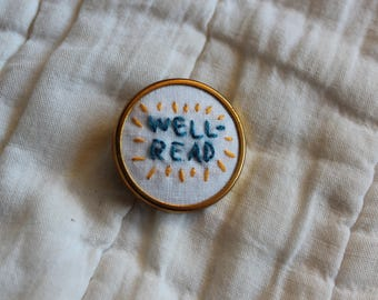 "Hand-Embroidered Pin - ""Well-Read"""