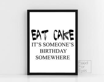 Eat Cake Print, Funny Quote, Black And White Wall Art, Cake Lovers Gift, Typography Wall Art, Minimalist Wall Art, Instant Download Print