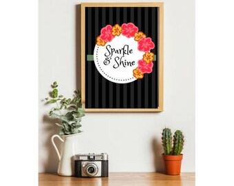 Ladies Motivational Inspirational Sparkle quote printable Digital print instant print