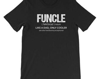 Funcle-Funcle Shirt- Funcle Tee Shirt-Funcle Definition-Funcle Shirt SVG- Funcle T-Shirt-funcle Definition Shirt-Funny TShirts- Funny-Uncle