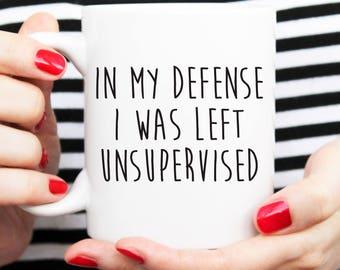 funny mug, unsupervised mug, ceramic mugs, black and white, sarcastic mug