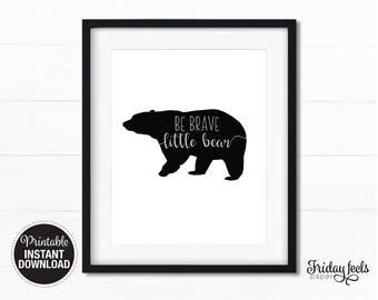 Be Brave Little Bear Nursery wall art black & white boy kids room poster digital print download