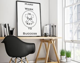 Hard work is the key to success, Motivational art prints, Hard work, Success art prints