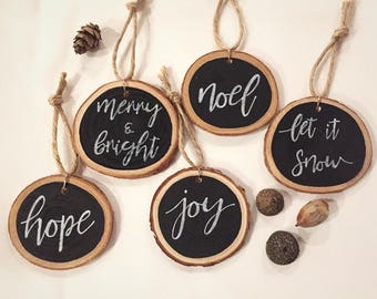 Wood Slice Ornament - Set of 5, Christmas Ornament, Painted Ornament, Rustic Christmas Decor, Christmas Gift, Calligraphy, Gift Tags