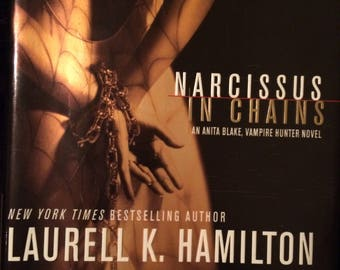 Narrcissus In Chains by Laurell K. Hamilton