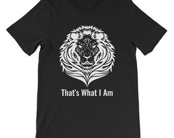 That's what I am lion head stencil Short-Sleeve Unisex T-Shirt