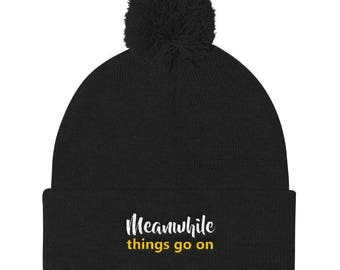 Meanwhile things go on Pom Pom Knit Cap