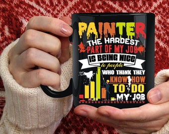 Painter Coffee Mug, Cute Gift For Painter Coffee Cup
