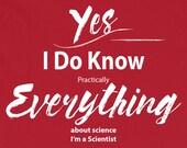 Scientist T Shirt I Know ...