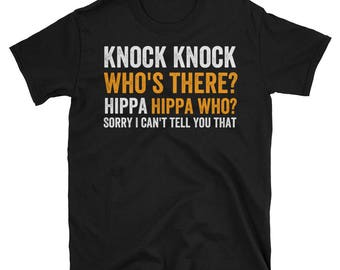 Funny Healthcare Shirt   HIPPA T-Shirt