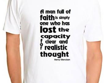 Atheist Tshirt quote by Henry Mencken