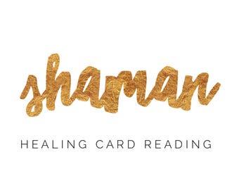 Shaman Healing Card Reading