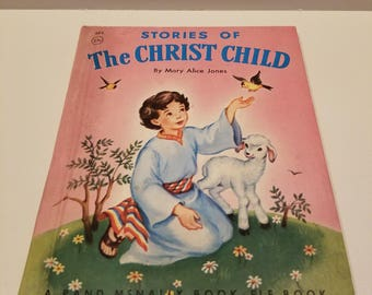 Stories of the Christ Child, A Rand McNally Boom-Elf Boom by Mary Alice Jones, illustrated by Eleanor Corwin, Copyright 1953, 1955 Edition