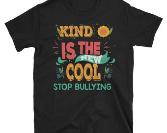 Kindness Shirt - Choose Kind Shirt - Choose Kindness Shirt - Teacher Shirt - Gift for Teacher - Gift - Tshirt - T-Shirt - Stop Bullying Shir