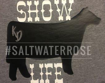 SHOW LIFE Stock show PERSONALIZED shirt  Show Mom