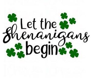 Let the Shenanigans Begin, Instant Download