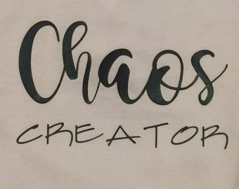 Chaos Creator•Kids Clothes •Kid Shirts•Vinyl Shirts•Vinyl T-Shirts•Toddler Shirt•Kid Style•Funny Quote