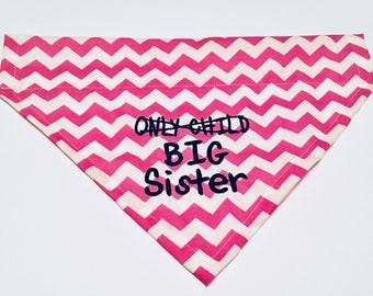 Big Sister, Gender Reveal, Only Child, Dog Bandana, Baby Gift, Scarf, Baby Announcement, New Baby, Phot Shoot, Pet Gift,  Dog Lovers Gift