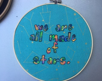 Made of stars - hand lettered and embroidered quotation wall hanging