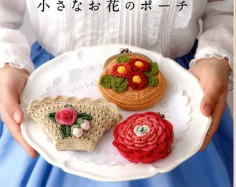 Pretty Flower Crochet Pouches using Embroidery Threads  - Japanese Craft Pattern Book