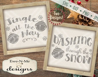 Christmas SVG Cut File - Jingle All The Way SVG Cut File - Dashing Through the Snow SVG Cut File - Jingle Bell - svg, dxf, png and jpg files