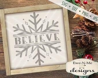 Split Snowflake svg - Snowflake svg - believe svg - Christmas SVG - Believe Snowflake SVG - Believe svg -  Commercial Use svg, dxf, png, jpg
