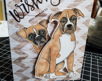 Handmade Card featuring a pair of boxer dogs with the quote wishing you happiness inspirational card for gift giving any day