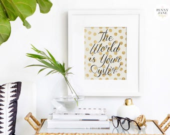 The World is Your Oyster! Art Print, Inspirational Quote Typography Graduation Gift, Home Decor Motivational Nursery Wall Art Travel Decor