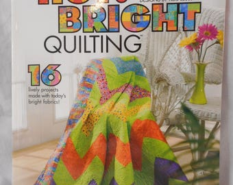 Hot Bright Quilting book --  clearance