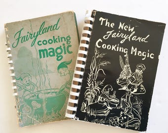 Fairyland Cooking Magic (1955) and The New Fairyland Cooking Magic (1963) - Rare Lookout Mountain Tennessee Cookbooks