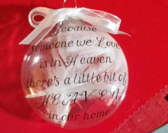 Because someone we love is in Heaven Memorial Ornament