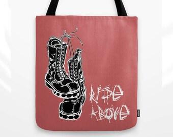 Punk Tote Bag, Black Flag Lyrics, Rise Above, Positive Quote, canvas bag, travel bag, market bag, beach bag, boots, punk rock, tattoo art