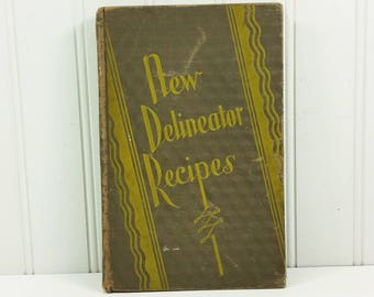 New Delineator Recipes, 1929 Butterick Publishing Company, Cooking Tips and Recipes