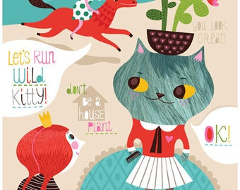 Let's Run Wild, Kitty... - limited edition giclee print of an original illustration (8 x 10 in)