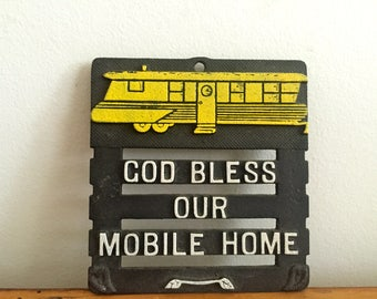 C'MON GET CAMPY - Vintage Metal Trivet - God Bless Our Mobile Home - Trailer Camper Motif - Black White & Yellow - Cabin Camp Vacation Decor