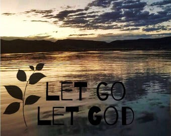 Let go let God art print home decor wall decor gift