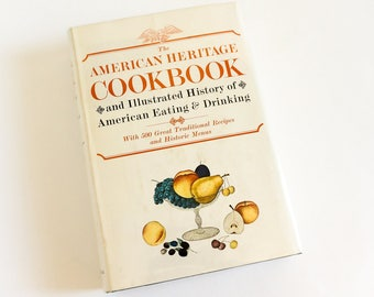 Vintage 1960s The American Heritage Cookbook 1964 HCDj VGC History of American Eating Drinking 500 Traditional Recipes and Historic Menus