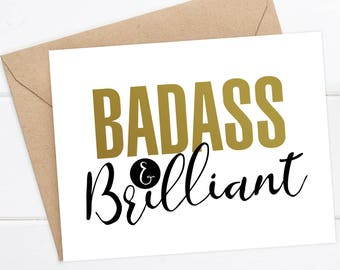 Encouragement Card - Badass & Brilliant. Graduation card. Milestone card. Girl boss card.