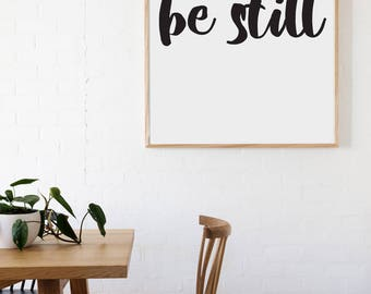 Be Still Style Decal 10x30 saying Chunky Script Decor Vinyl Wall Decal Graphic