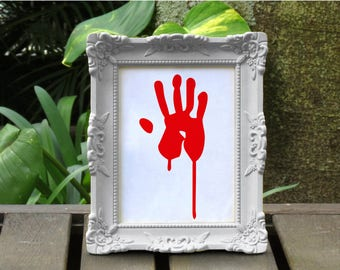 Bloodied hand art print, Zombie Art, Zombie Outbreak, zombie apocalypse gift, Mancave Decor, Horror decor, Halloween decor, Halloween art