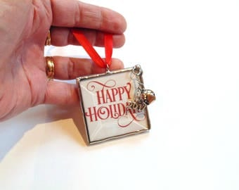 Happy Holidays, Christmas ornament, tree trimming, stained glass, holiday decor, year 2017 ornament, Christmas 2017, house warming, new home