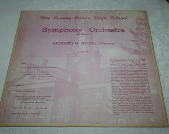 Vinyl LP Record Album, The Grosse Pointe High School Symphony Orchestra, Richard H. Snook, Director, 1965