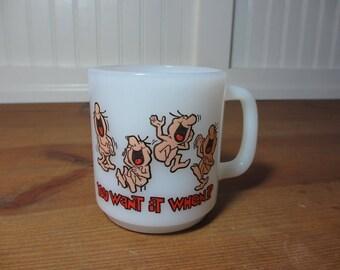 Vintage Glasbake Milkglass Mug, You Want It When, Humorous Work Coffee Cup, Gift Retro