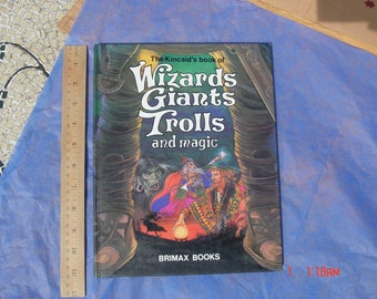 The Kincaid's Book of Wizards Giants Trolls and Magic - Brimax Books 1980