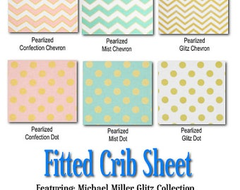 Fitted Crib Sheet - Featuring Michael Miller Glitz Collection, You Choose the Fabric
