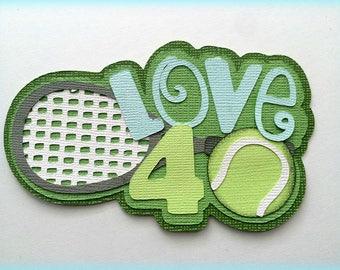 Love 40 tennis sports title  premade paper piecing 3d die cut by my tear bears kira