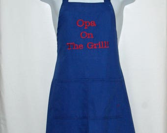 Opa Apron, On The Grill, Custom Personalize With Grandparent Name, Pap, Poppy, Grandpa, Gramp, PePa, No Shipping Fee, Ships TODAY, AGFT 1073