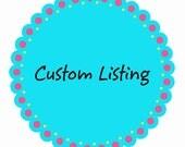 Custom listing for Antoinette Machado