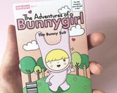 The Adventures of Bunnygirl: The Bunny Suit Comic/Zine by hollyjayne